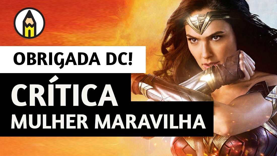 ❤️ O MELHOR FILME DO UNIVERSO DC! | Crítica Mulher-Maravilha (2017)